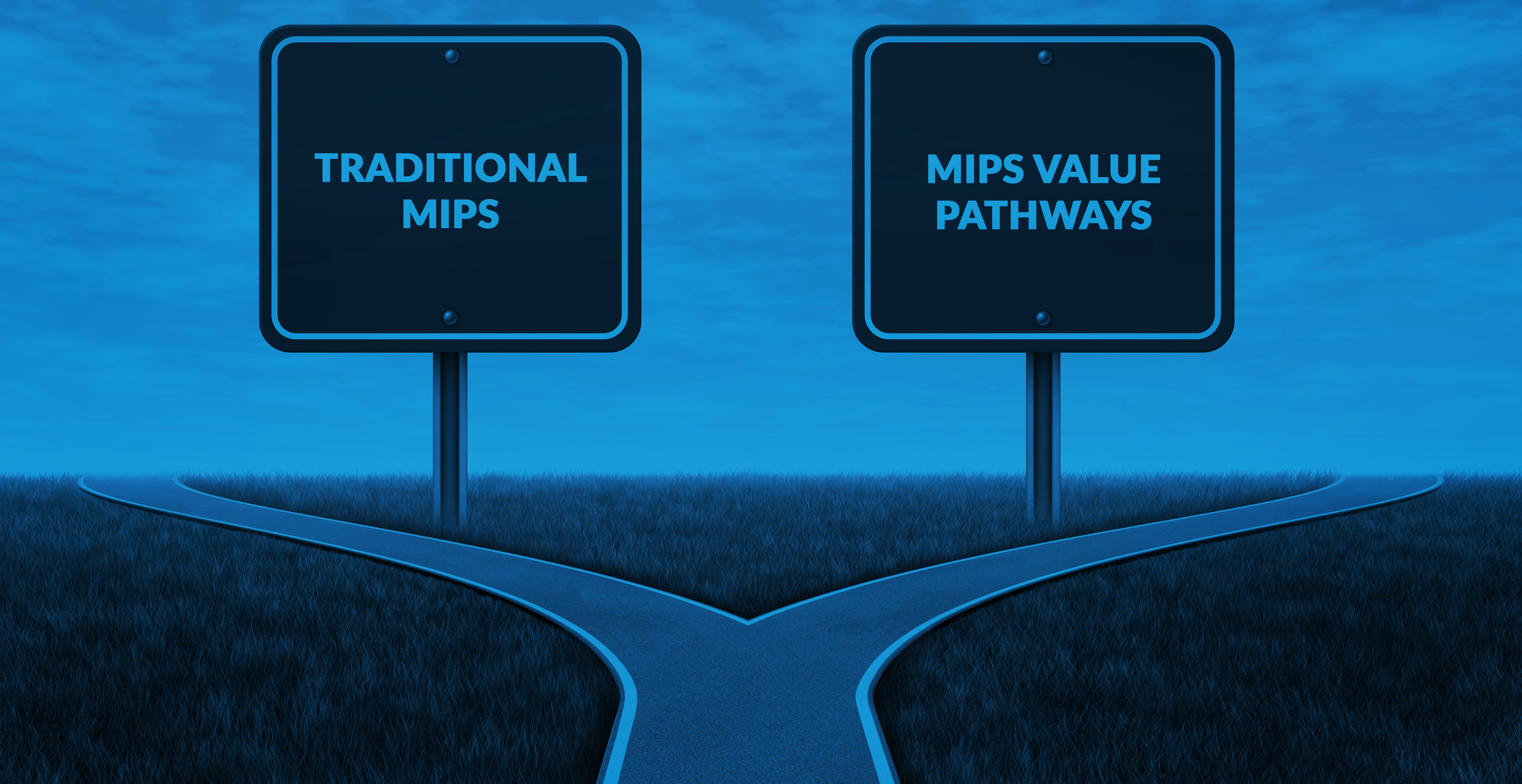 Traditional MIPS and MIPS Value Pathways
